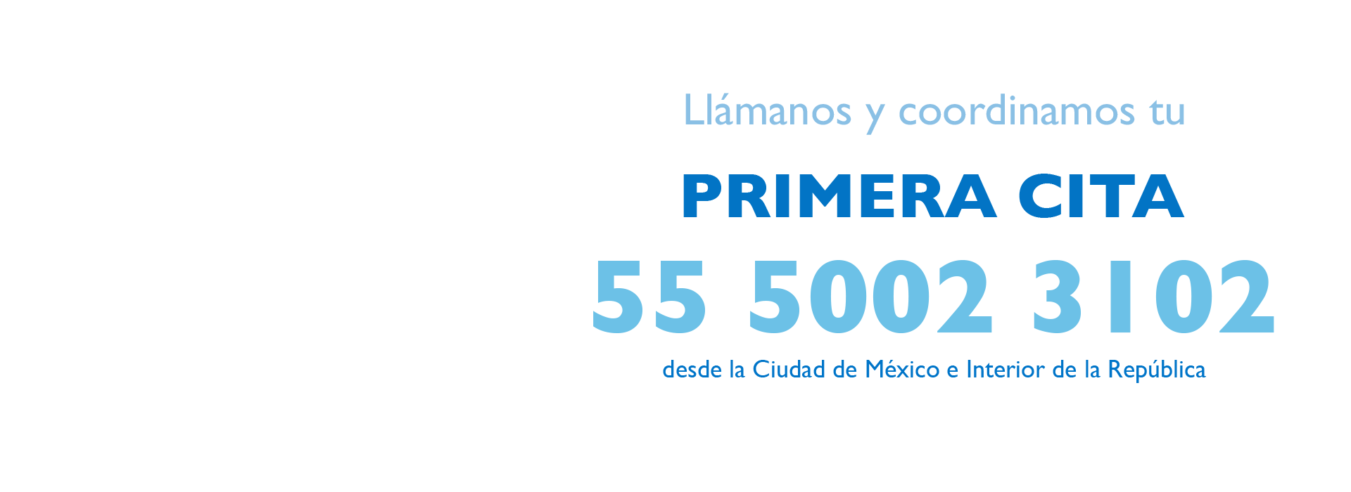Llámanos y coordinamos tu primera cita - Ciudad de México - Dentegra